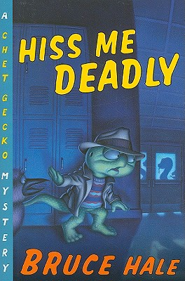 Hiss Me Deadly By Hale, Bruce